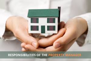 What are the common responsibilities of the property manager?