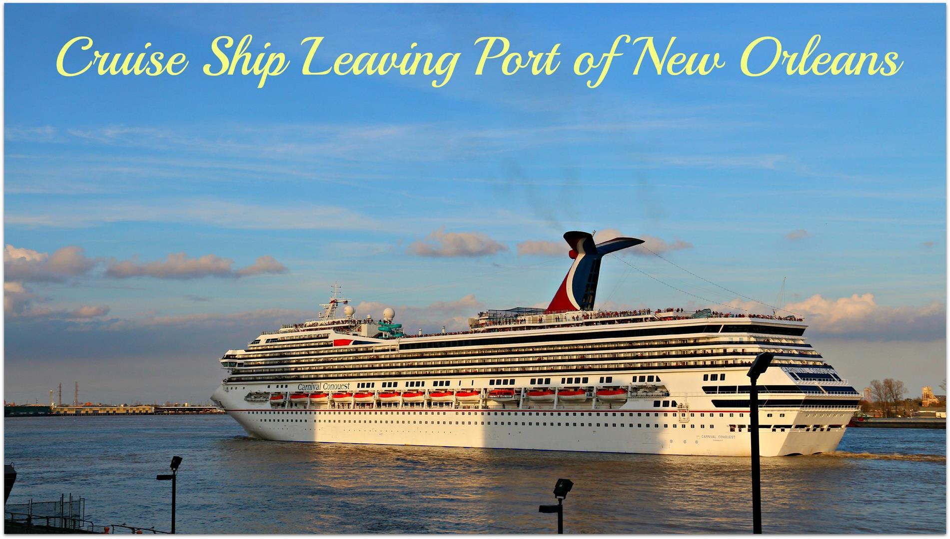 CruiseShipLeavingPortofNewOrleans.jpg